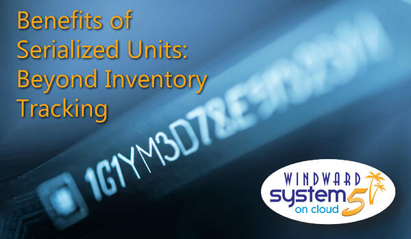 blog-benefits-of-using-serialized-units