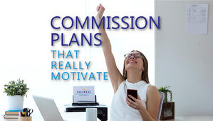 Easy-to-Calculate Commission Plans That Really Motivate