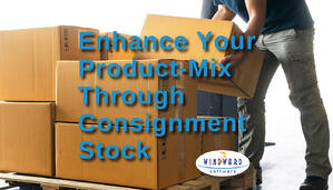 Round Out Your Product Mix With Minimal Risk by Introducing Consignment