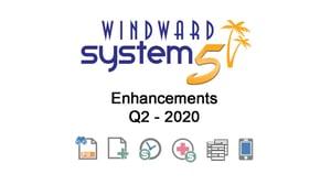 Q2 - 2020 System Five Enhancements