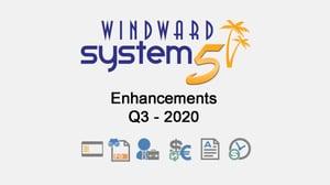 Q3 - 2020 System Five Enhancements
