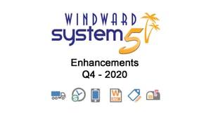 Q4- 2020 System Five Enhancements