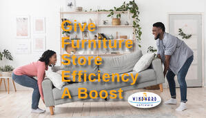 Give Furniture Store Efficiency A Boost With Business Management Software