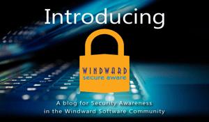 Introducing Windward Secure Aware