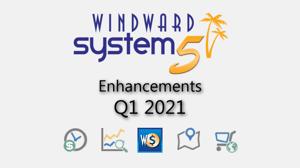 Q1 - 2021 System Five Enhancements