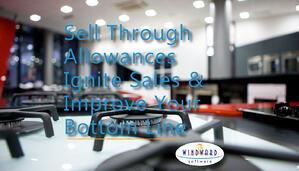 Sell Through Allowances Ignite Sales and Improve Your Bottom Line