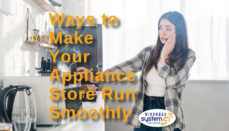 ways-to-make-your-appliance-store-run-smoothly